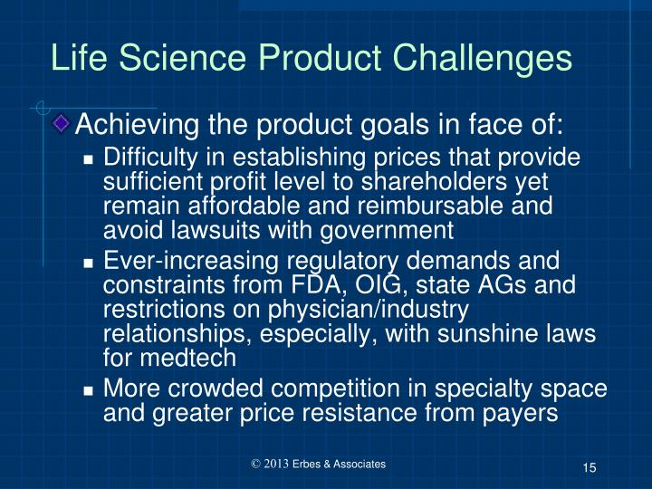 Life Science Product Challenges