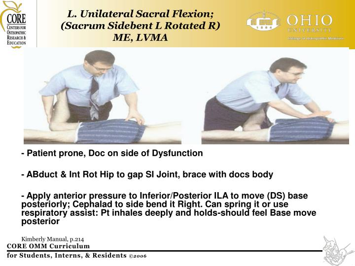 L. Unilateral Sacral Flexion;