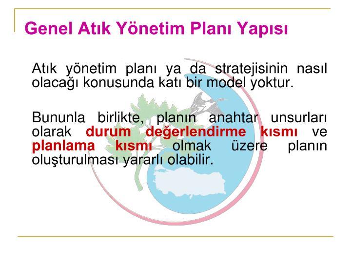 Genel Atık Yönetim Planı Yapısı
