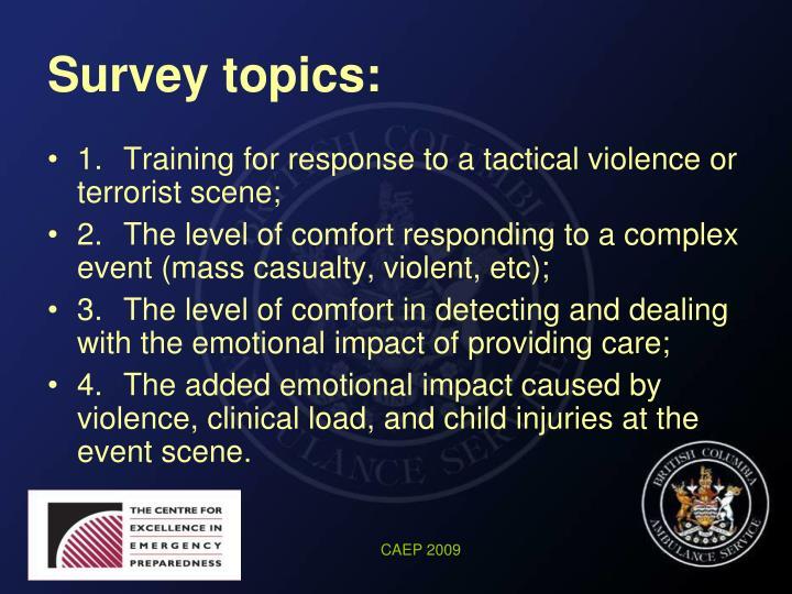 Survey topics: