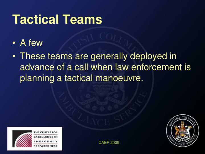 Tactical Teams