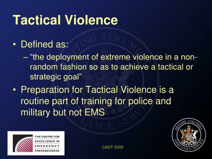 Tactical Violence