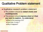qualitative problem statement