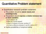 quantitative problem statement
