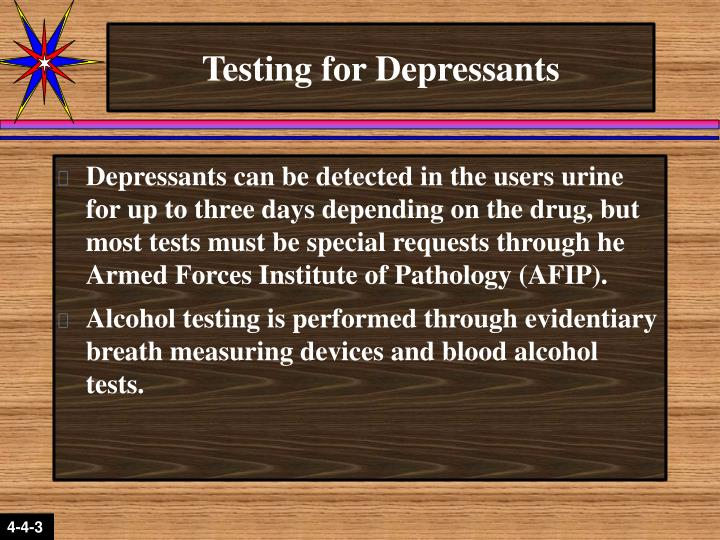 Testing for Depressants