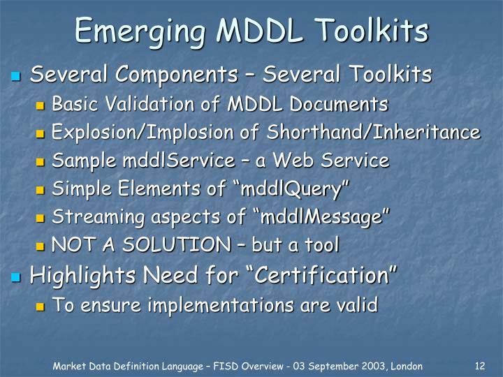 Emerging MDDL Toolkits