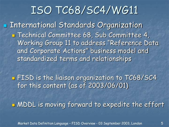 ISO TC68/SC4/WG11