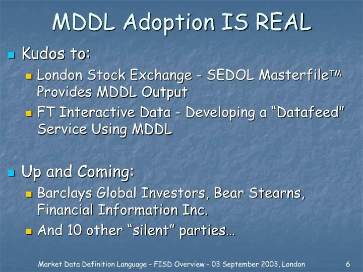 MDDL Adoption IS REAL