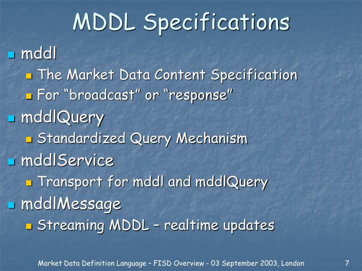 MDDL Specifications