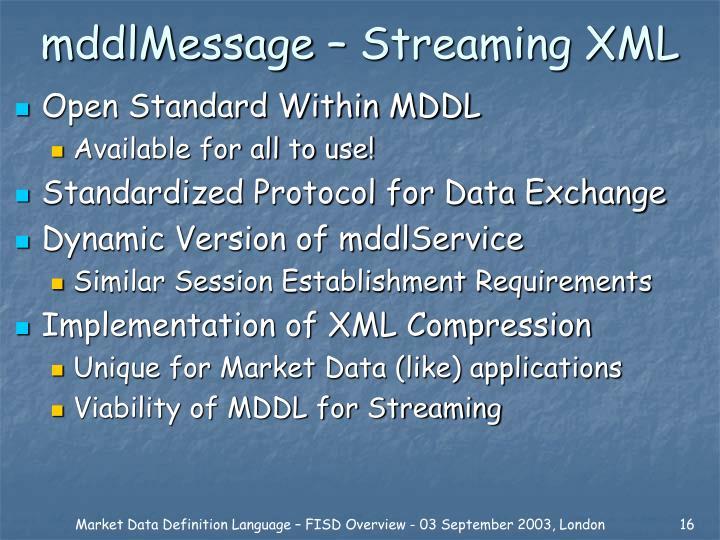 mddlMessage – Streaming XML