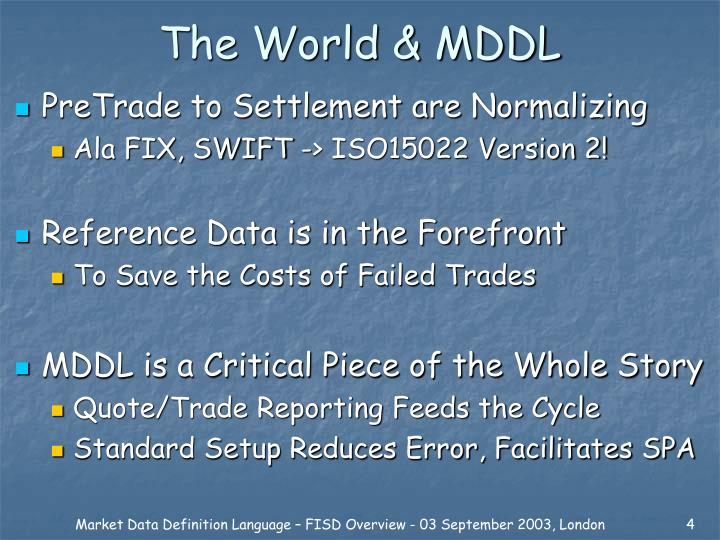 The World & MDDL