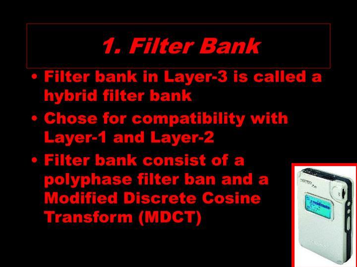 1. Filter Bank