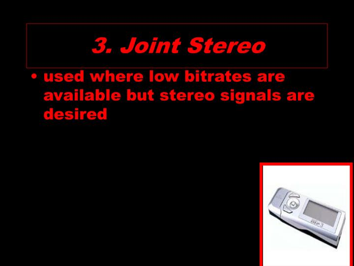 3. Joint Stereo