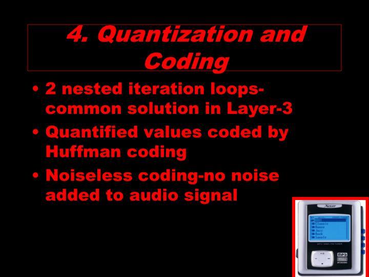 4. Quantization and Coding