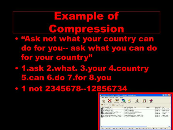 Example of Compression