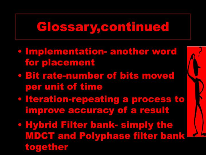 Glossary continued