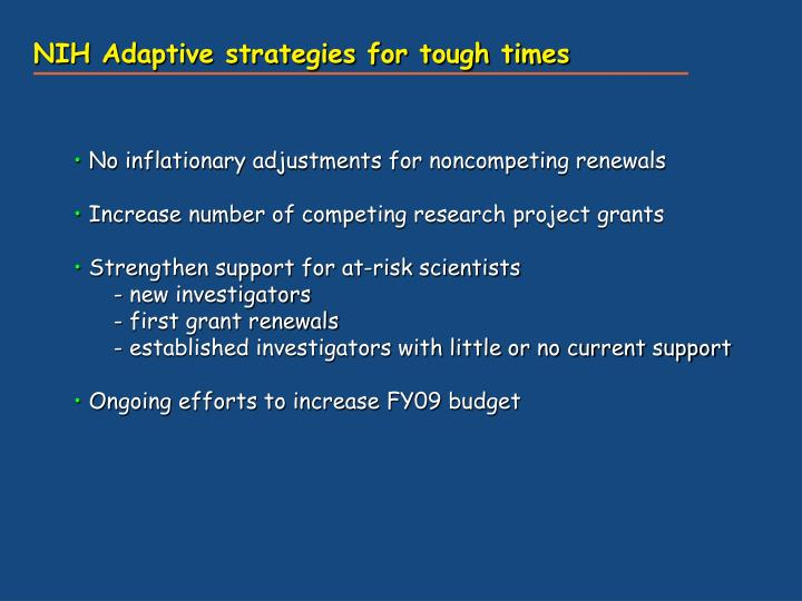 NIH Adaptive strategies for tough times