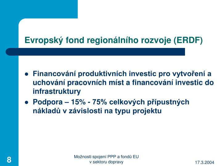 Evropský fond regionálního rozvoje (ERDF)
