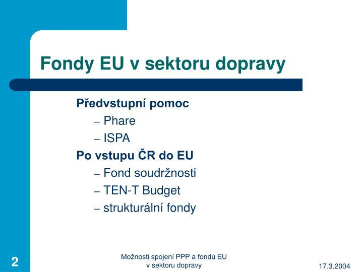 Fondy eu v sektoru dopravy