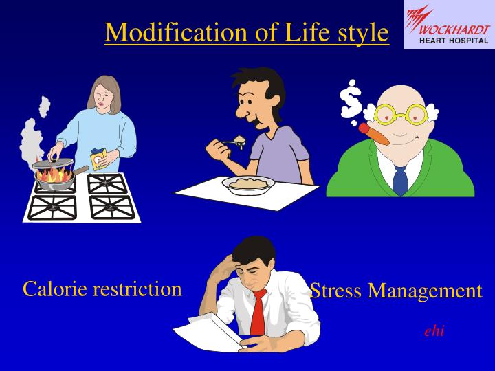 Modification of Life style