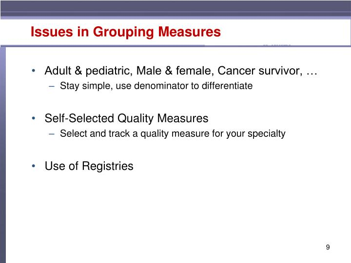Issues in Grouping Measures