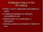 challenges unique to the icu setting