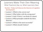 learners make their own meaning what teachers say vs what learners hear