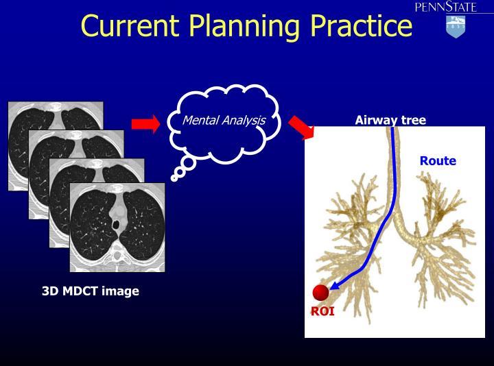 Current planning practice