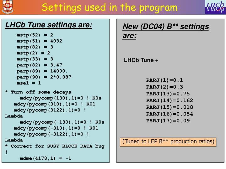 Settings used in the program