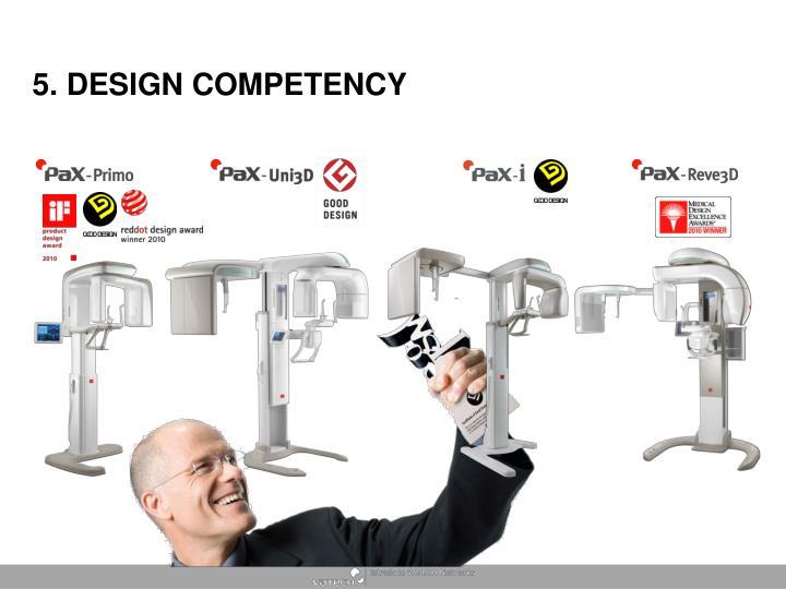 5. DESIGN COMPETENCY