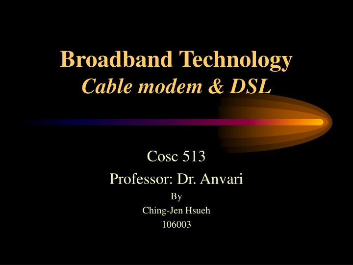 broadband technology cable modem dsl n.