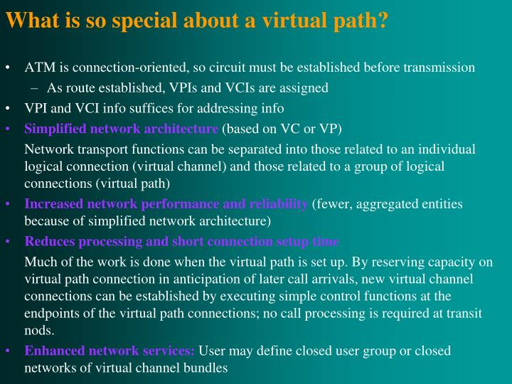 What is so special about a virtual path?