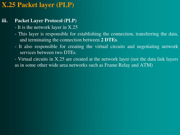 X.25 Packet layer (PLP)