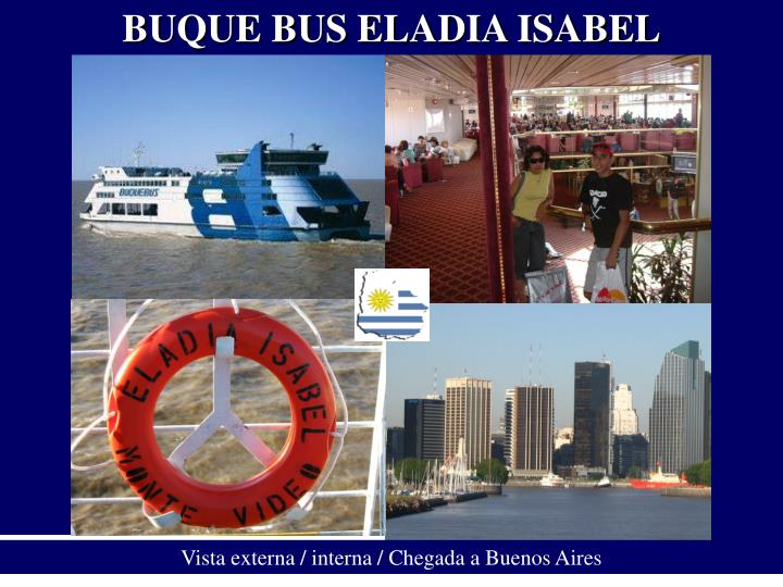 BUQUE BUS ELADIA ISABEL