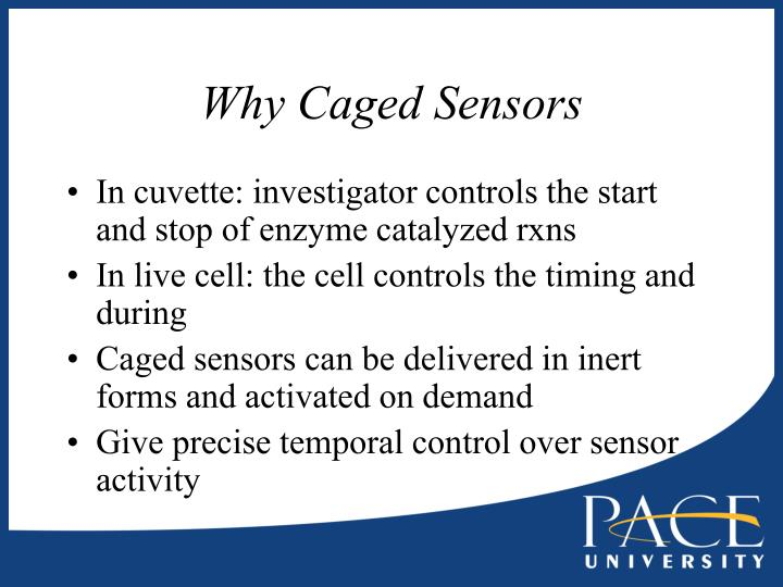 Why Caged Sensors