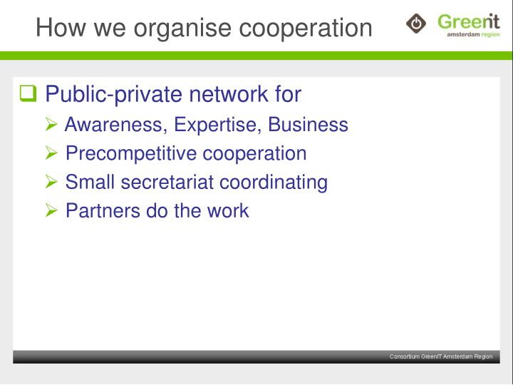 How we organise cooperation