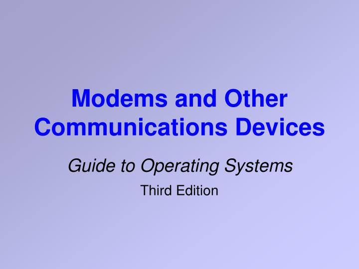 Modems and other communications devices