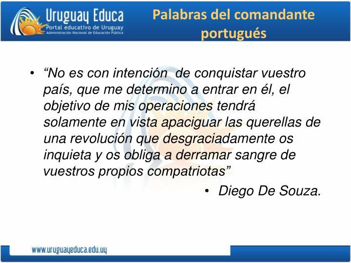 Palabras del comandante portugués