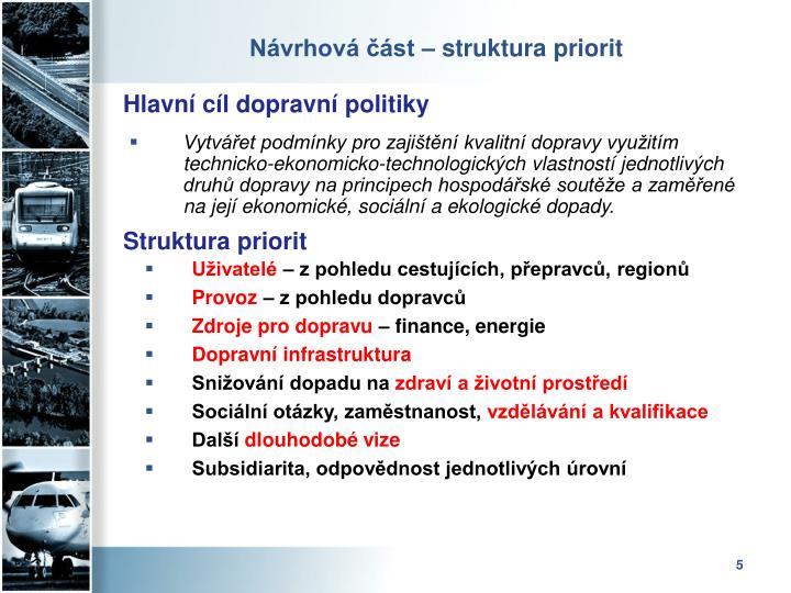 Návrhová část – struktura priorit