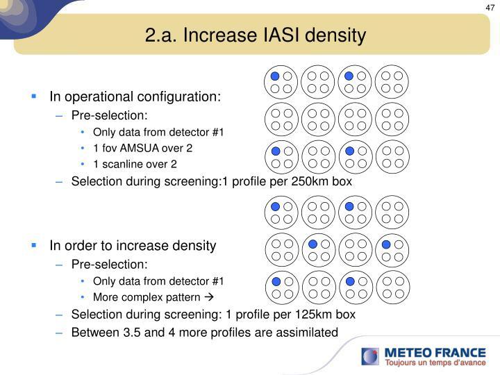 2.a. Increase IASI density