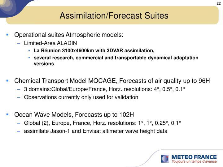 Assimilation/Forecast Suites