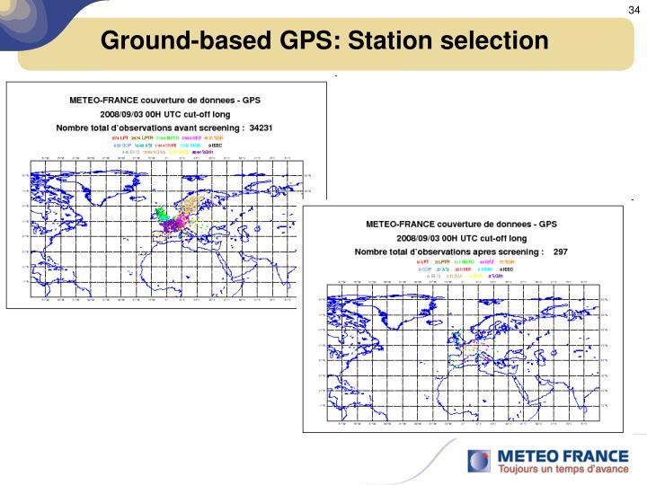 Ground-based GPS: Station selection