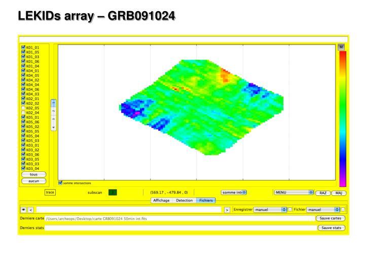 LEKIDs array – GRB091024