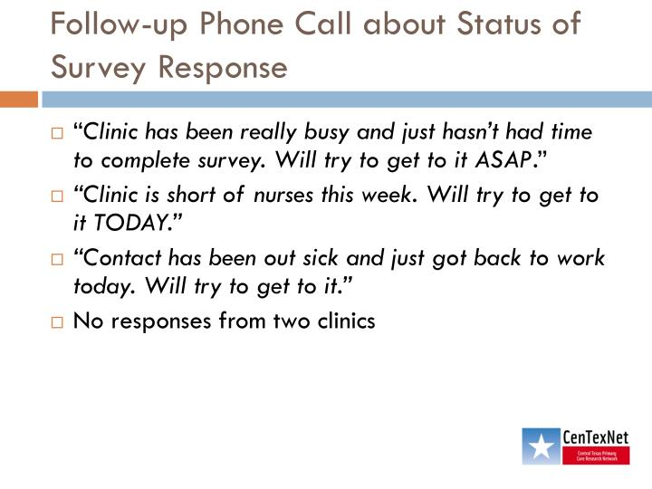 Follow-up Phone Call about Status of Survey Response