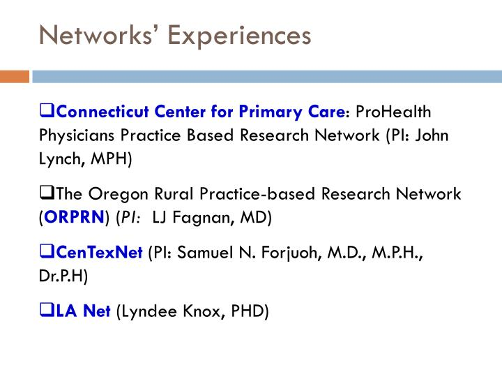 Networks experiences