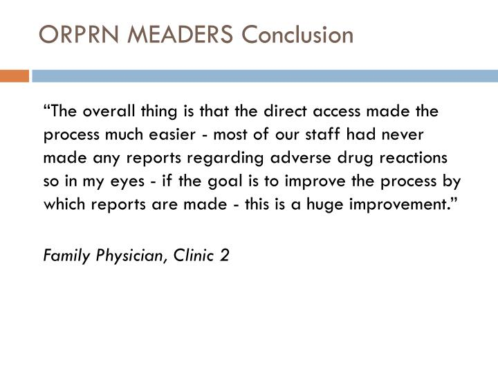 ORPRN MEADERS Conclusion