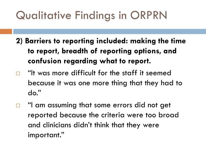 Qualitative Findings in ORPRN