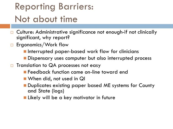 Reporting Barriers: