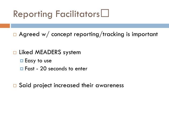 Reporting Facilitators