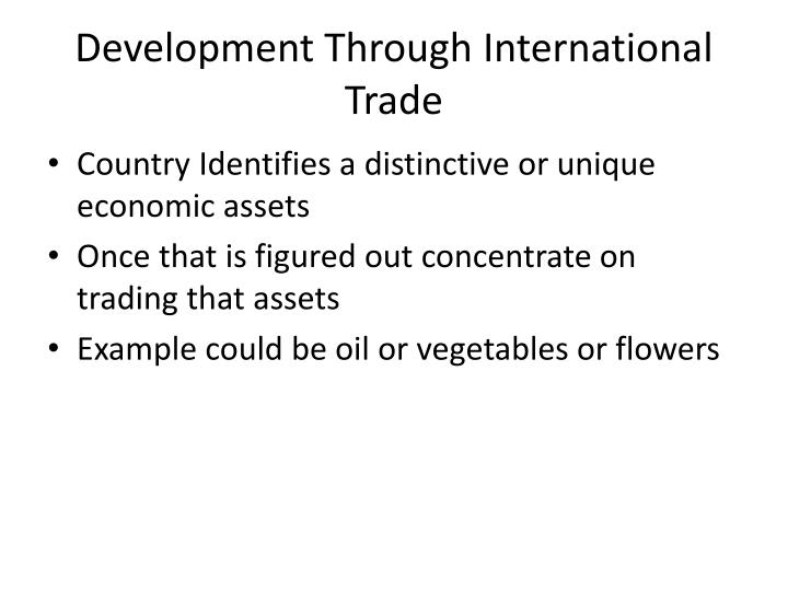 Development Through International Trade